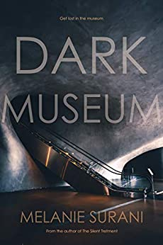 Dark Museum by [Melanie Surani]