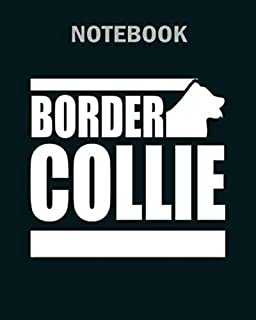 Notebook: border collie canine gift idea - 50 sheets, 100 pages - 8 x 10 inches
