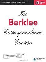 The Berklee Correspondence Course - Music: Harmony and Arranging: Music: Harmony and Arranging