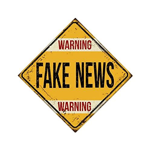 Aihesui Cartel de metal con texto en inglés 'WARNING FAKE News', estilo vintage, para decoración de habitación al aire libre, 12 x 12 pulgadas, negro sobre amarillo
