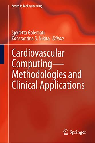 Cardiovascular Computing—Methodologies and Clinical Applications (Series in BioEngineering)
