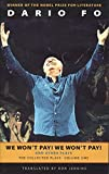 We Won't Pay! We Won't Pay! And Other Works: The Collected Plays of Dario Fo, Volume One (Collected Plays of Dario Fo (Paperback)) (Paperback)