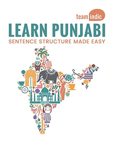Compare Textbook Prices for Learn Punjabi: Sentence Structure Made Easy 1 Edition ISBN 9780998482804 by Indic, Team