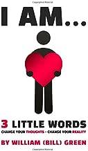 I AM...: 3 Little Words