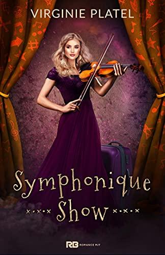 Symphonique Show par [Virginie Platel]