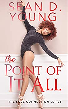 The Point of It All  The Love Connection Book 3