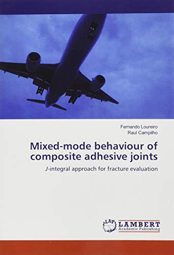 Mixed-mode behaviour of composite adhesive joints: J-integral approach for fracture evaluation