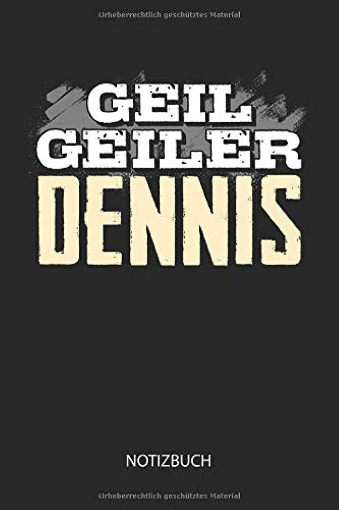 医学危険を冒します書誌Geil Geiler Dennis - Notizbuch: Lustiges individuelles personalisiertes Maenner Namen Blanko Notizbuch DIN A5 dotted leere Seiten. Vatertag, Namenstag, Weihnachts & Geburtstags Geschenk Idee.