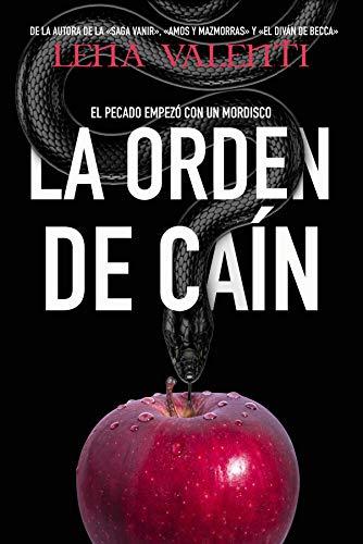 LA ORDEN DE CAÍN: El pecado empezó con un mordisco (Spanish Edition)