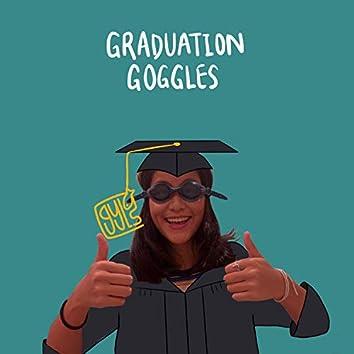 Graduation Goggles