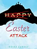 Easter Attack: A Thriller