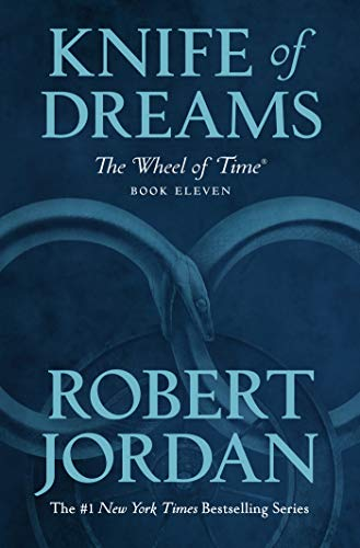 Knife of Dreams: Book Eleven of 'The Wheel of Time'
