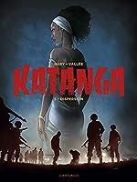 Katanga - Tome 3 - Katanga - tome 3 de Nury Fabien
