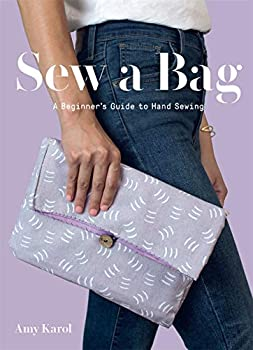 Sew a Bag  A Beginner s Guide to Hand-Sewing
