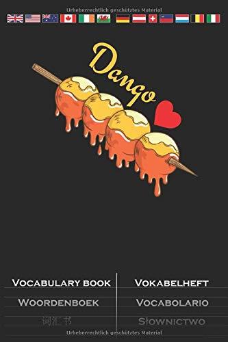 Dango mochiko Reisklößchen Vokabelheft: Vokabelbuch mit 2 Spalten für Feinschmecker und Fans der asiatischen Küche