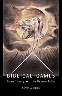 Biblical Games: Game Theory and the Hebrew Bible by Steven J. Brams (2002-12-02)