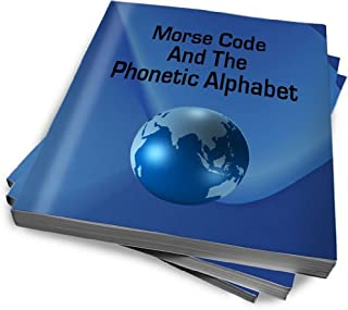 Morse Code And The Phonetic Alphabet
