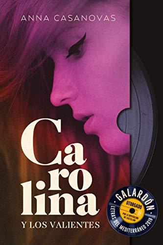 Carolina y Los valientes (Grandes relatos)