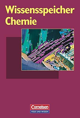 Wissensspeicher: Chemie - Nachschlagewerk