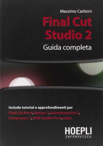 Final Cut Studio 2. Guida completa