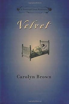 Velvet (Promised Land Romance) by [Carolyn Brown]