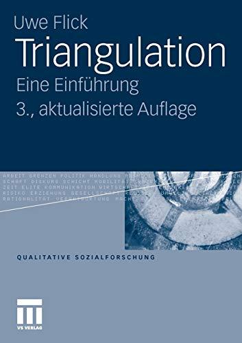 Triangulation: Eine Einführung (Qualitative Sozialforschung) (German Edition) (Qualitative Sozialforschung, 12, Band 12)