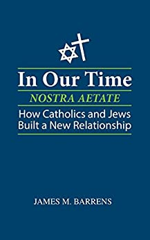 In Our Time (Nostra Aetate) by [James Barrens]