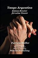 Tango Argentino Kleines Brevier Fuer Seine Taenzer