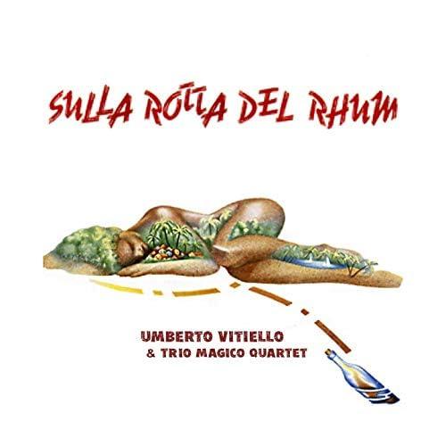 Umberto Vitiello, Trio Magico Quartet