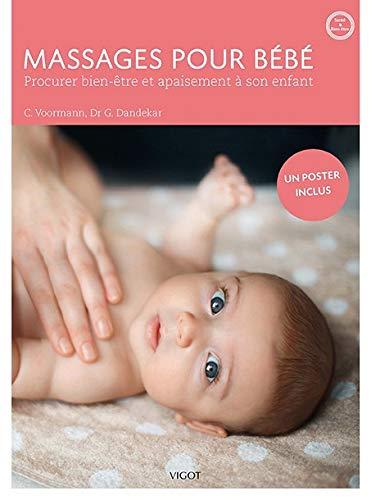 Massages pour bébé : Procurer bien-être et apaisement à son enfant