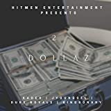 2 Dollaz (feat. Kingsonary)