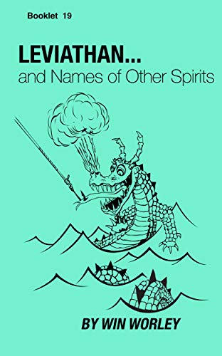 Leviathan and Other Spirits (Booklet Book 19)