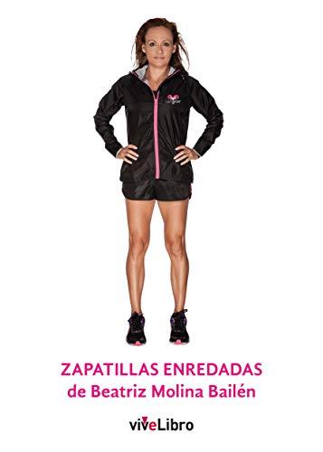 Zapatillas enredadas de Beatriz Molina Bailén