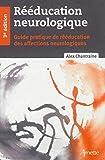 Rééducation neurologique - 3e edition