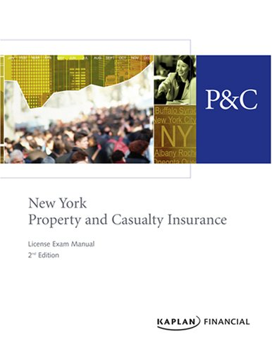 New York Property & Casualty Insurance License Exam Manual, 2nd Edition