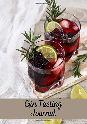 Gin Tasting Journal: Gin Tasting Journal | 7x10' , 150 pages to fill in | Perfect for Gin tasters