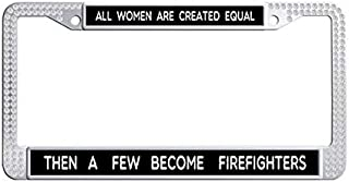 Women Firefighters Inspirational Quote License Plate Frame,White Rhinestones Auto License Cover Holder