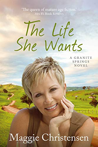 The Life She Wants by Maggie Christensen