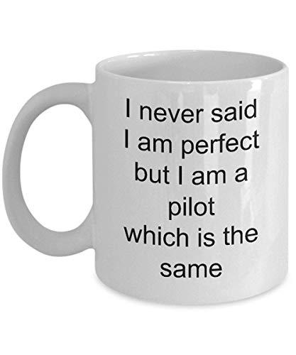 N\A Taza de café con Cita Divertida de piloto Nunca Dije, piloto, Que es la Misma Taza de té de café de cerámica de 11 oz Blanca