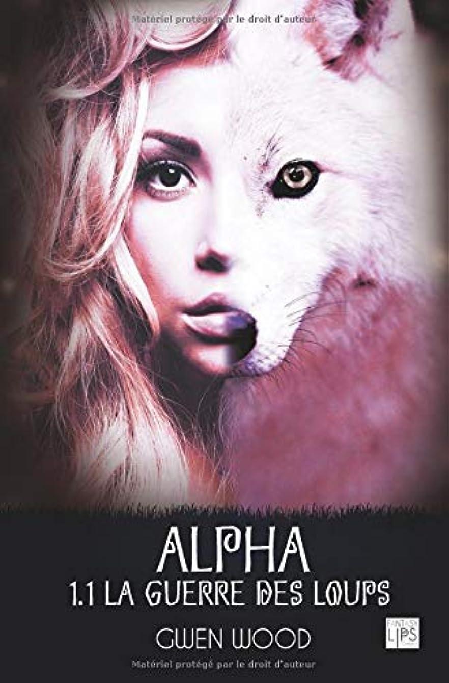 犯人素人歯科医Alpha - La guerre des loups - Tome 1.1
