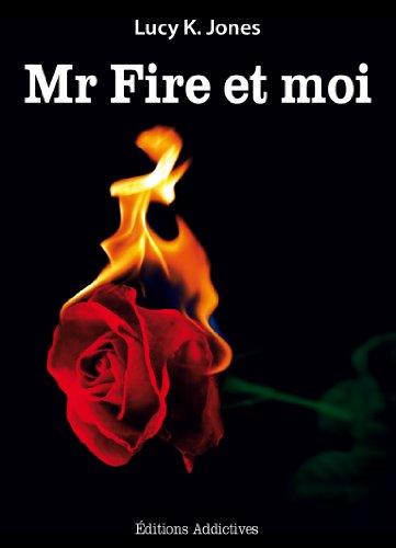 Couverture du livre Mr Fire et moi
