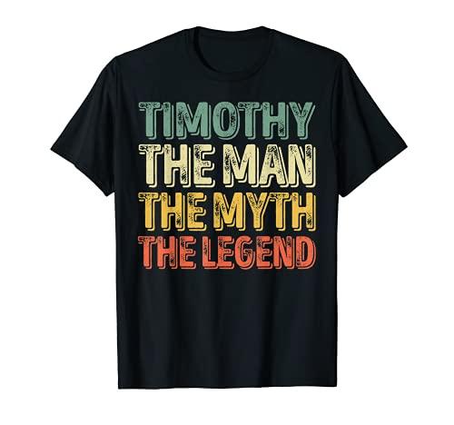 "Timothy The Man The Myth The Legend - Camiseta de manga corta con texto en inglés ""Timothy"" Camiseta"