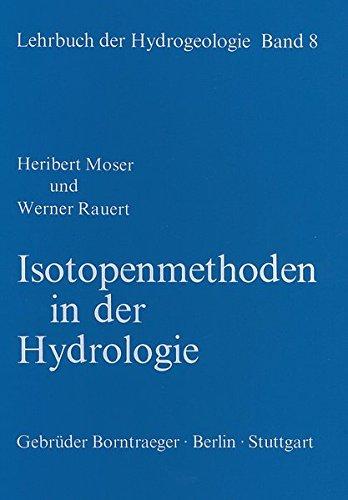 Lehrbuch der Hydrogeologie / Isotopenmethoden in der Hydrologie