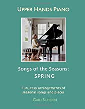 Upper Hands Piano: SONGS OF THE SEASONS: Spring