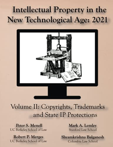 Compare Textbook Prices for Intellectual Property in the New Technological Age 2021 Vol. II Copyrights, Trademarks and State IP Protections  ISBN 9781945555190 by Menell, Peter S,Lemley, Mark A,Merges, Robert P,Balganesh, Shyamkrishna