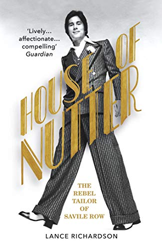 House of Nutter: The Rebel Tailor of Savile Row (English Edition)