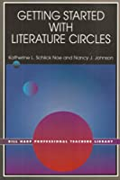 Getting Started With Literature Circles (Bill Harp Professional Teachers Library)