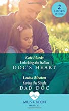 Unlocking The Italian Doc's Heart: Unlocking the Italian DOC's Heart / Saving the Single Dad DOC
