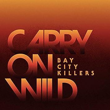 Carry on Wild