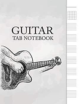 Guitar Tab Notebook  6 String Guitar Chord and Tablature Staff Music Paper for Guitar Players Musicians Teachers and Students  8.5 x11  - 110 Pages   Guitar Manuscript Books